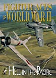 Fighter Aces of World War II: Hell in the Pacific [DVD] [Region 1] [US Import] [NTSC]
