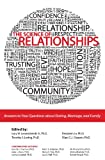 img - for The Science of Relationships: Answers to Your Questions about Dating, Marriage and Family book / textbook / text book