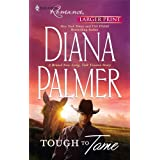 Tough to Tame (Harlequin Larger Print Romance)by Diana Palmer