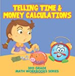 Telling Time & Money Calculations : 3...