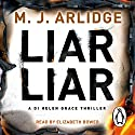 Liar Liar Audiobook by M J Arlidge Narrated by Elizabeth Bower