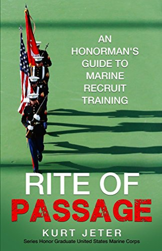 rite-of-passage-an-honormans-guide-to-marine-recruit-training-english-edition