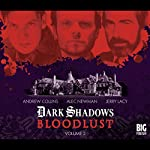 Dark Shadows - Bloodlust Volume 2 | Alan Flanagan,Will Howells,Joseph Lidster