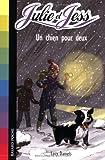 echange, troc Lucy Daniels - Julie et Jess, Tome 5 : Un chien pour deux