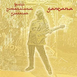 Santana -  Multi Dimensional Warrior (disc 1)