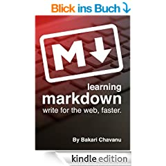 Learning Markdown: Write for the web, faster (English Edition)