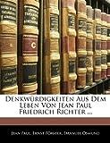 img - for Denkw rdigkeiten aus dem Leben von Jean Paul Friedrich Richter, Erster Band (German Edition) book / textbook / text book