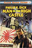 THE MAN IN THE HIGH CASTLE (CLASSIC SCIENCE FICTION) (014008875X) by PHILIP K. DICK
