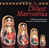 img - for The Littlest Matryoshka book / textbook / text book