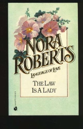 Law Is A Lady   (Language of Love #2), NORA ROBERTS