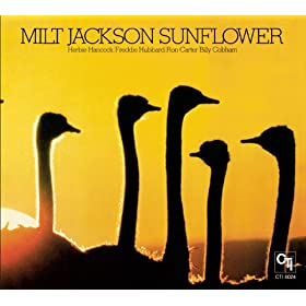 Sunflower (CTI Records 40th Anniversary Edition - Original recording remastered)