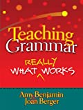 img - for Teaching Grammar: What Really Works book / textbook / text book