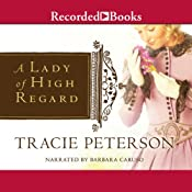 A Lady of High Regard | Tracie Peterson