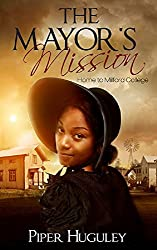 The Mayor's Mission (Home to Milford College Book 2)