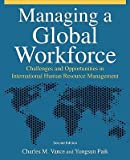 img - for Managing a Global Workforce: Challenges and Opportunitites in International Human Resource Management   [MANAGING A GLOBAL WORKFORCE-2E] [Paperback] book / textbook / text book