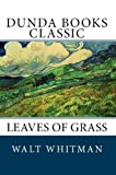 Leaves of Grass (Dunda Books Classic)