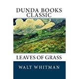 Leaves of Grass (Dunda Books Classic)di Walt Whitman