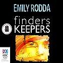 Finders Keepers (       UNABRIDGED) by Emily Rodda Narrated by Brendan Higgins