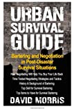Urban Survival Guide Bartering And Negotiating In Post-Disaster Survival Situation