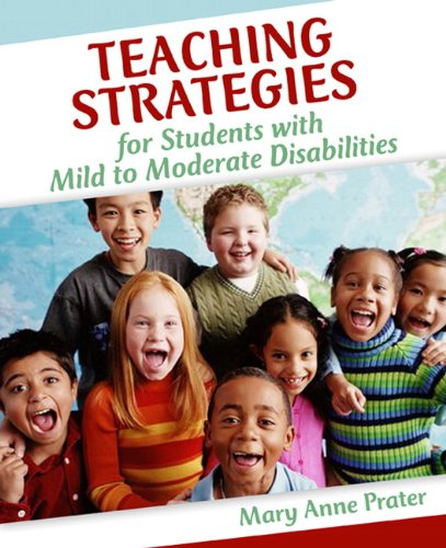 Teaching Strategies for Students with Mild to Moderate...