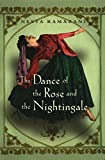 img - for Dance of the Rose and the Nightingale (Gender, Culture, and Politics in the Middle East) by Nesta Ramazani (2002-02-01) book / textbook / text book
