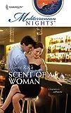 Scent Of A Woman (Mediterranean Nights) (0373389612) by Rock, Joanne