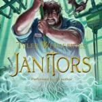 Janitors (       UNABRIDGED) by Tyler Whitesides Narrated by Tyler Whitesides