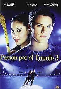 Pasión por el triunfo 3: Persiguiendo un sueño [DVD ...