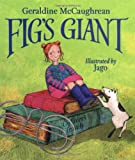Fig's Giant (0192725696) by McCaughrean, Geraldine