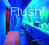 img - for Flush! Modern Toilet Design book / textbook / text book