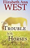 The Trouble With Horses: A Pride & Prejudice Variation