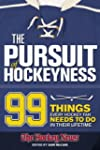 The Pursuit of Hockeyness: 99 Things...