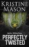 Perfectly Twisted (Book 1 C.O.R.E. Above the Law) (C.O.R.E. Series)
