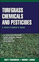 Big Sale Turfgrass Chemicals and Pesticides: A Practitioner's Guide