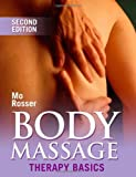 Body Massage: Therapy Basics (Therapy Basics S.)