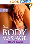Body Massage: Therapy Basics 2nd Edit...