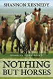 img - for Nothing But Horses book / textbook / text book