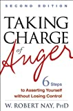img - for Taking Charge of Anger, Second Edition: Six Steps to Asserting Yourself without Losing Control book / textbook / text book