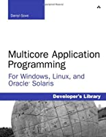 Multicore Application Programming: for Windows, Linux, and Oracle Solaris ebook download