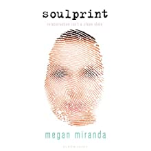 Soulprint Audiobook by Megan Miranda Narrated by Erin Moon