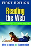img - for Reading the Web, First Edition: Strategies for Internet Inquiry (Solving Problems in Teaching of Literacy) book / textbook / text book