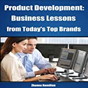 Product Development: Business Lessons from Today's Top Brands | [Zhanna Hamilton]