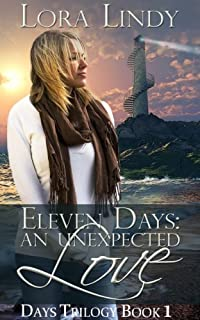 (FREE on 12/5) Eleven Days: An Unexpected Love by Lora Lindy - http://eBooksHabit.com