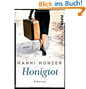 Hanni Münzer (Autor)  80 Tage in den Top 100 (1409)Neu kaufen:   EUR 9,99 70 Angebote ab EUR 8,83