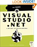 Book of Visual Studio .NET: A Guide f...