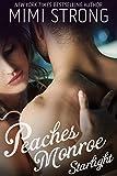 Peaches Monroe 2: Starlight (Erotic Romance)