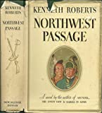 NORTHWEST PASSAGE By KENNETH ROBERTS 1937