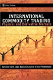 img - for International Commodity Trading (text only) 1st (First) edition by J. B. Lesourd,R. Thieblemont E. Clark book / textbook / text book
