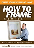 How To Choose The Right Picture Frame (How to Frame)