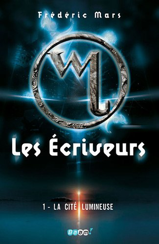 Les Écriveurs, Tome 1 : La Cité Lumineuse 51s6extwvjL._